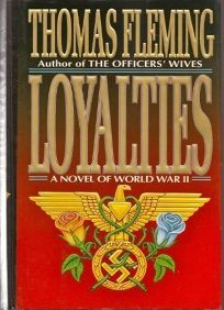 Loyalties: A Novel of World War II