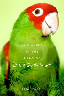 ELSEWHERE IN THE LAND OF PARROTS