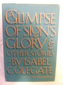 A Glimpse of Sions Glory and Other Stories