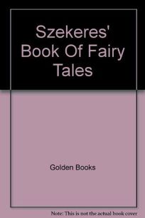 Szekeres Book of Fairy Tales