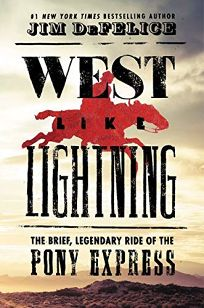 West Like Lightning: The Brief