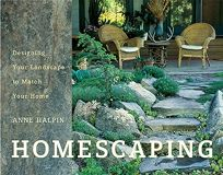HOMESCAPING: Designing Your Landscape to Match Your Home