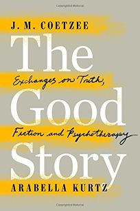 The Good Story: Exchanges on Truth