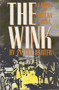 The Wink: A Novel of Modern India