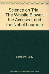 Science in Trial: The Whistle Blower