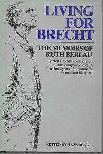 Living for Brecht