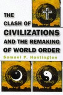 Nonfiction Book Review The Clash Of Civilizations And The
