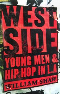 Westside: Young Men and Hip Hop in L.A.