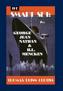The Smart Set: George Jean Nathan and H. L. Mencken: Cloth Book