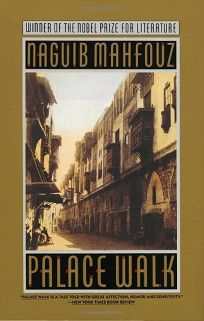 Palace Walk: Cairo Trilogy 1
