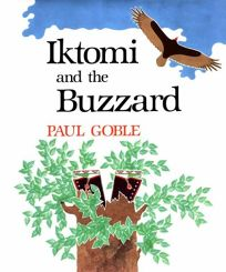 Iktomi and the Buzzard: A Plains Indian Story