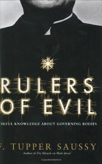 RULERS OF EVIL: Useful Knowledge About Governing Bodies