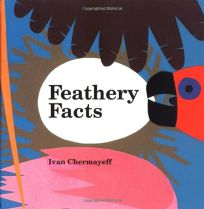 Feathery Facts