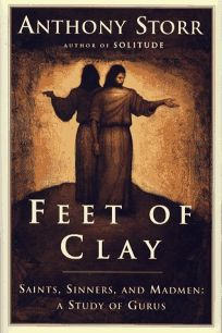 Feet of Clay: The Power and Charisma of Gurus