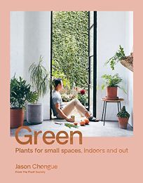 Green: Plants for Small Spaces