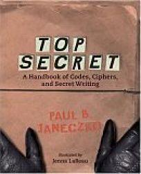Top Secret: A Handbook of Codes