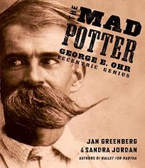 The Mad Potter: George E. Ohr