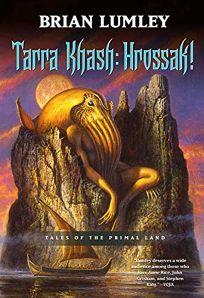Tarra Khash: Hrossak! Tales of the Primal Land
