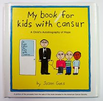My Book for Kids with Cansur i.e. Cancer