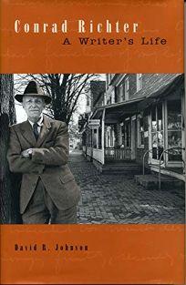 CONRAD RICHTER: A Writers Life