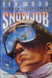 Snowjob: A Reid Bennett Mystery