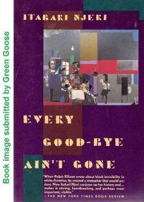 Every Good-Bye Aint Gone