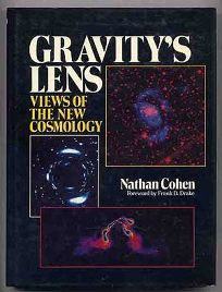 Gravitys Lens: Views of the New Cosmology