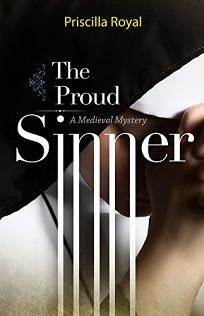 The Proud Sinner: A Medieval Mystery