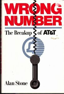 Wrong Number: The Breakup of AT&T