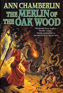 The Merlin of the Oak Wood