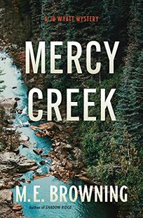 Mercy Creek: A Jo Wyatt Mystery