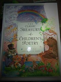 The Classic Treasury of Childrens Poetry