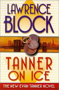Tanner on Ice: The New Evan Tanner Novel