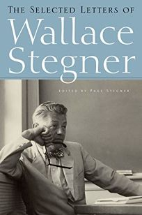The Selected Letters of Wallace Stegner
