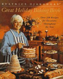 Beatrice Ojakangas Great Holiday Baking Book