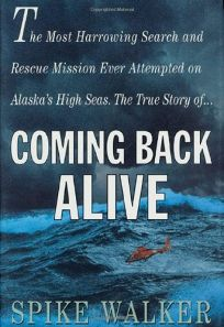 COMING BACK ALIVE: The Final Voyage of the La Conte on Alaskas High Seas