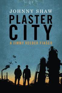 Plaster City: A Jimmy Veeder Fiasco