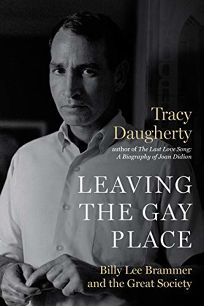 Leaving the Gay Place: Billy Lee Brammer and the Great Society
