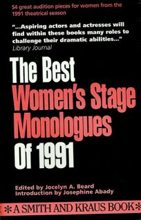 Best Womens Stage Monologues of 1991