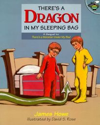 Theres a Dragon in My Sleeping Bag