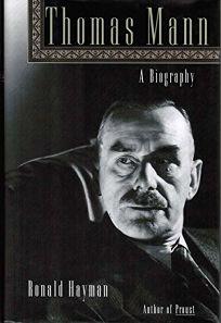 Thomas Mann: A Biography