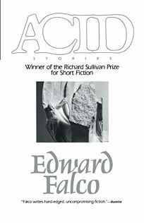 Acid: Winner Richard Sullivan Prize Short Fict