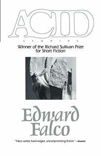 Acid: Winner Richard Sullivan Prize Short Fict