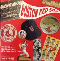 The Boston Red Sox: Memories and Mementoes of New Englands Team