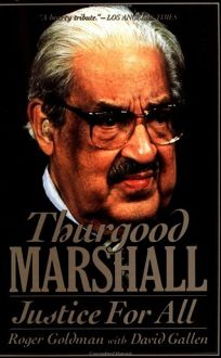 Thurgood Marshall: Justice for All