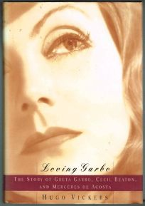 Loving Garbo:: The Story of Greta Garbo