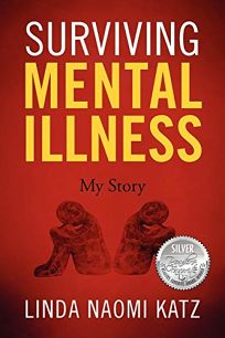 Surviving Mental Illness: My Story