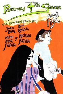 POSITIVELY 4TH STREET: The Lives and Times of Joan Baez