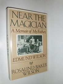 Near the Magician: A Memoir of My Father