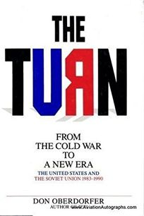 The Turn: From the Cold War to a New Era: The United States and the Soviet Union